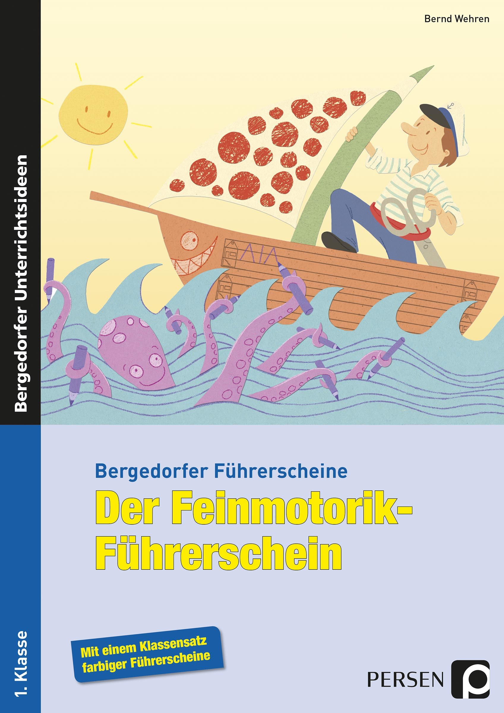 Der Feinmotorik-Führerschein, Brochüre, 1. Klasse von ...