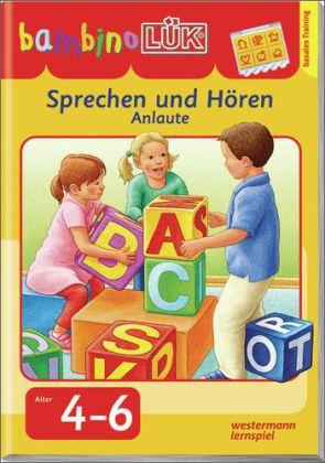 bambinoLÜK Sprechen und Hören - Anlaute, 4-6 Jahre