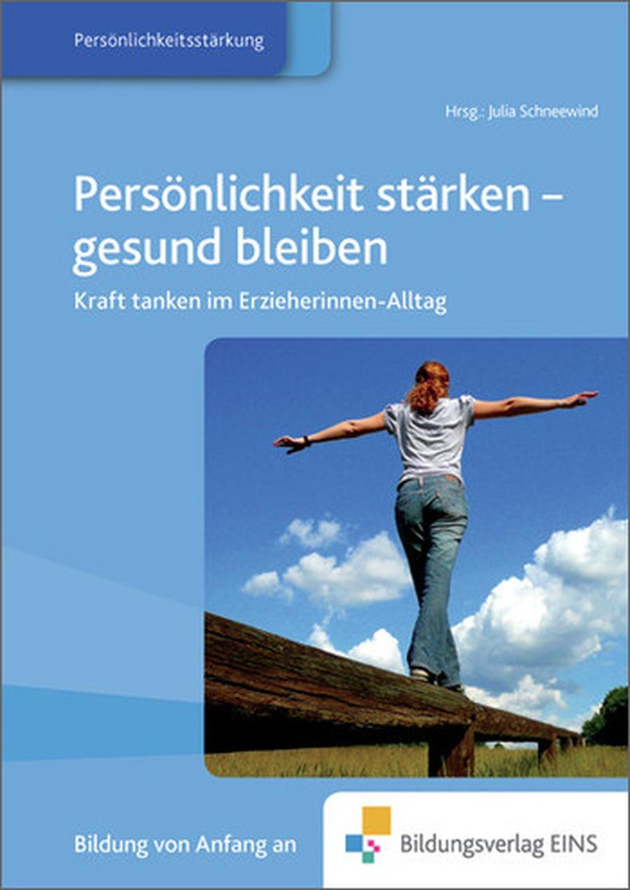 Persönlichkeit stärken - gesund bleiben, Buch von Schubi