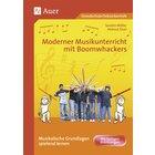 Moderner Musikunterricht mit Boomwhackers, Broschüre, 1.-6. Klasse