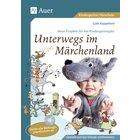Unterwegs im Märchenland, Buch inkl. CD, Vorschule/1. Klasse