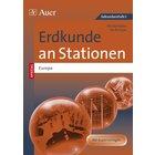 Erdkunde an Stationen SPEZIAL Europa, Kopiervorlagenband, 5.-10. Klasse