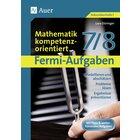 Fermi-Aufgaben - Mathematik kompetenzorientiert, Kopiervorlagenband, 7.-8. Klasse