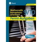 Fermi-Aufgaben - Mathematik kompetenzorientiert, Kopiervorlagenband, 9.-10. Klasse