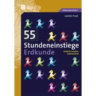 55 Stundeneinstiege Erdkunde, Buch, 5.-10. Klasse