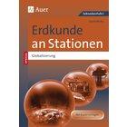 Erdkunde an Stationen SPEZIAL Globalisierung, 5.-10. Klasse