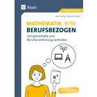 Mathematik 9-10 berufsbezogen, 9. und 10. Klasse