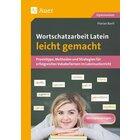 Wortschatzarbeit Latein leicht gemacht, Buch inkl. CD, 5.-13. Klasse