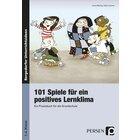 101 Spiele für ein positives Lernklima, Buch, 1.-4. Klasse
