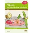 FRESCH: LRS-Schüler altersgerecht fördern, Buch inkl. CD, 5.-7. Klasse