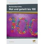 Rechenlabyrinthe: Mal und geteilt bis 100, Heft, 2.-4. Klasse
