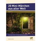 20 Mini-Märchen aus aller Welt, 1.-4. Klasse