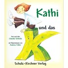 Kathi und das K, Kinderbuch