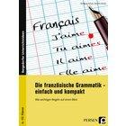 Die französische Grammatik - einfach und kompakt, Buch, 6. bis 10. Klasse