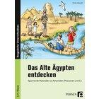 Das Alte Ägypten entdecken, Buch, 3. und 4. Klasse