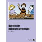 Basteln im Religionsunterricht, Kopiervorlagen, 1.-4.