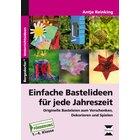 Einfache Bastelideen für jede Jahreszeit, Broschüre inkl. CD, 1.-4.