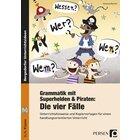 Grammatik mit Superhelden & Piraten: Die 4 Fälle, Buch inkl. CD, 3.-4. Klasse