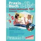 Praxisbuch Erlebnis Mathematik 1x1, ab 2.Klasse