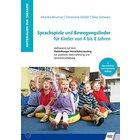Sprachspiele und Bewegungslieder für Kinder von 4 bis 8 Jahren, Spiralbuch