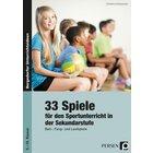 33 Sportspiele für die Sekundarstufe, Buch, 5.-10. Klasse