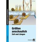 Größen anschaulich: Zeit und Längen, Buch, 1.-4. Klasse