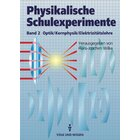 Physikalische Schulexperimente Band 2