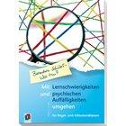 Mit Lernschwierigkeiten und psychischen Auffälligkeiten umgehen
