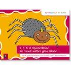 2, 4, 6, 8 Spinnenbeine, du musst suchen ganz alleine …