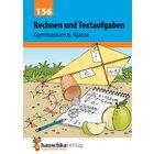 156 Rechnen und Textaufgaben - Gymnasium 6. Klasse