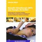 Manuelle Stimmtherapie (MST), eine Therapie, die berührt, Buch