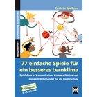 77 einfache Spiele für ein besseres Lernklima, Buch, 5.-9. Klasse