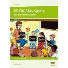 55 FRESCH-Spiele für die Grundschule