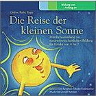 Die Reise der kleinen Sonne, 2 Audio-CDs