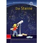 Anton und Zora: Die Sterne - Werkstatt zur Zora, 6-9 Jahre