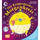 Der Krippenkinder-Morgenkreis, Buch inkl. Audio-CD, 1-3 Jahre