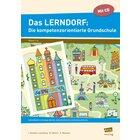 Das LERNDORF: Die kompetenzorientierte Grundschule, Heft, 1.-4. Klasse