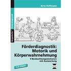 Förderdiagnostik: Motorik u. Körperwahrnehmung, Buch, 1.-2. Klasse