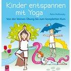 Kinder entspannen mit Yoga, Buch, 1.-4. Klasse