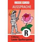 Ausssprache Lauter Spolterspeine: R-WÖRTER, ab 4 Jahre