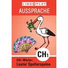 Ausssprache Lauter Spolterspeine: CH1-Wörter, ab 4 Jahre