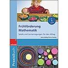 Praxisbuch Frühförderung Mathematik, 4-7 Jahre