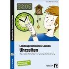 Lebenspraktisches Lernen: Uhrzeiten