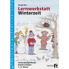 Lernwerkstatt: Winterzeit, Kopiervorlagen, 1.-4. Klasse