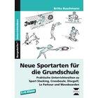 Neue Sportarten für die Grundschule, Broschüre, 1.-4. Klasse