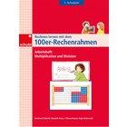 Rechnen lernen mit dem 100er-Rechenrahmen - Multiplikation und Division, 2.Klasse