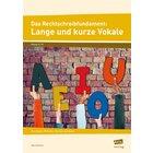 Das Rechtschreibfundament: Lange und kurze Vokale, Broschüre, 5.-10. Klasse