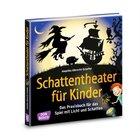 Das Schattentheater Praxisbuch, 4-10 Jahre