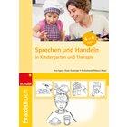 Praxisbuch Sprechen und Handeln, 4-6 Jahre