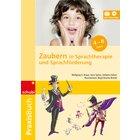 Zaubern in Sprachtherapie und Sprachförderung, Praxisbuch, 4-8 Jahre